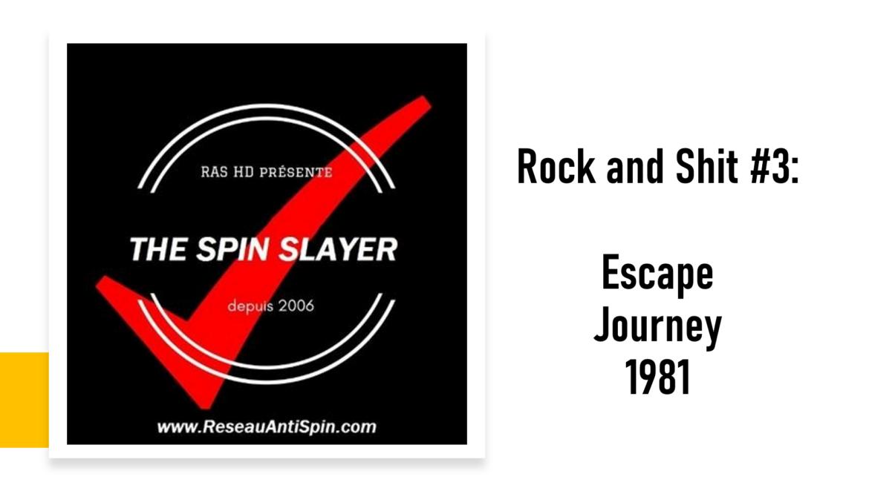 Rock and Shit #3 – L'album Escape de Journey
