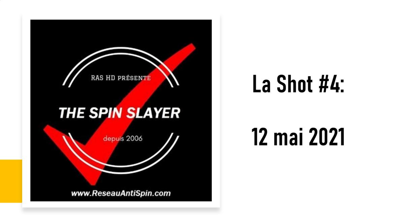 La Shot #4 – 12 mai 2021 – Pour les plus vulnérables?