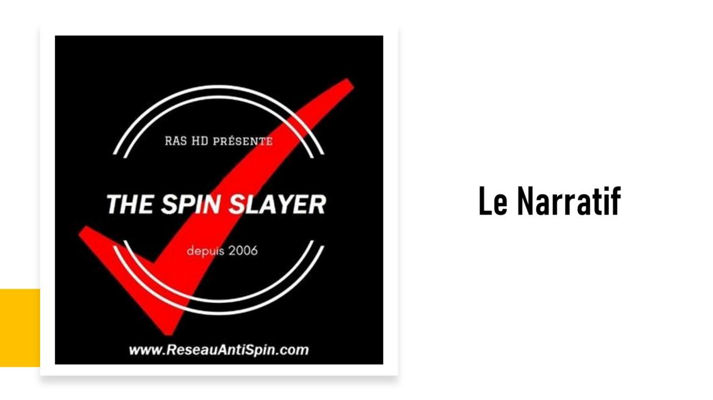 Le Narratif #71 – 9 sept 2021 – #LaGrandeNoirceur